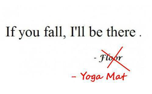 Falling Off Your Yoga Mat